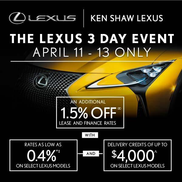 Lexus 3 Day Event | April 11-13